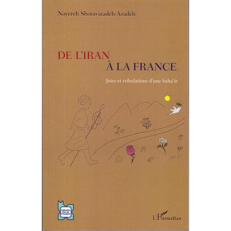 De l'Iran à la France , joies et Tribulations d'une bahá'ie
