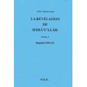 TAHERZADEH Adib La révélation de Bahá'u'lláh - Vol. 1