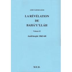 TAHERZADEH Adib La révélation de Bahá'u'lláh - Vol. II