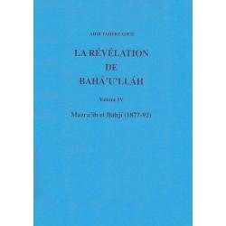 TAHERZADEH Adib Révélation de Bahá'u'lláh - volume 4