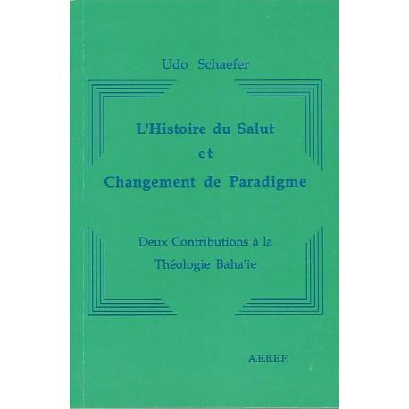 Udo Schaefer Histoire du salut et changement de paradigme