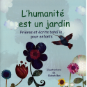 L'humanité est un jardin