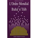 Shoghi Effendi Ordre mondial de Bahá'u'lláh