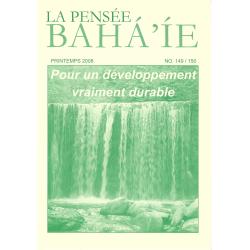 La pensée bahá'ie n°149/150 : Pour un développement vraiment durable