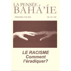 La pensée bahá'ie n°151/152 : Le racisme, comment l'éradiquer ?