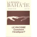 La pensée bahá'ie n°151/152 : Le racisme, comment l'éradiquer