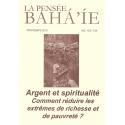 La pensée bahá'ie n°153/154 : Argent et spiritualité, comment réduire les extrêmes de richesse et de pauvreté ?
