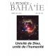 La pensée bahá'ie n°163/164 : Unicité de Dieu, unité de l'humanité