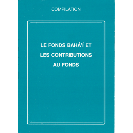 Divers Fonds Bahais et contributions aux fonds