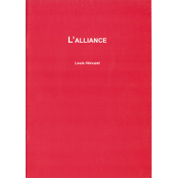 L' Alliance - Compilation - Louis Hénuzet