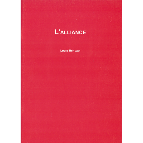 L'Alliance - compilation - Louis Hénuzet