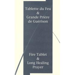 Tablette du Feu et Grande prière de guérison