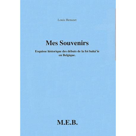Mes Souvenirs, Esquisse historique des débuts de la foi bahá'ie en Belgique