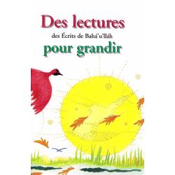 Des lectures pour grandir - Des Écrits de Bahá'u'lláh