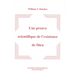 William Hatcher Preuve scientifique de l'existence de Dieu