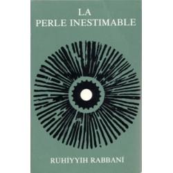 Rúhíyyih Rabbani Perle inestimable (Signé par Rúhíyyih Rabbaní)