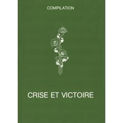 Crise et victoire