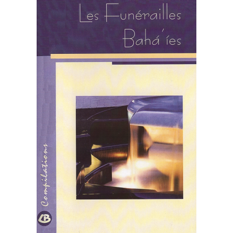 Divers Les funérailles bahá'íes