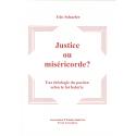Justice ou miséricorde ?