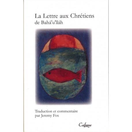 FOX Jeremy Lettre aux Chrétiens de Bahá'u'lláh