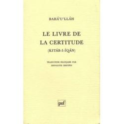 Livre de la certitude - Kitáb-i-Íqán -Ancienne Édition
