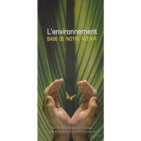 Dépliant L'environnement , base de notre avenir