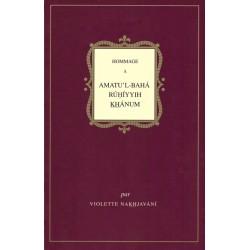 Hommage à Amatu'l-Bahá Rúhíyyih Khánum