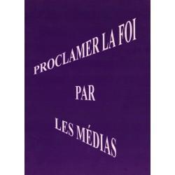 MUJ Proclamer la Foi par les médias
