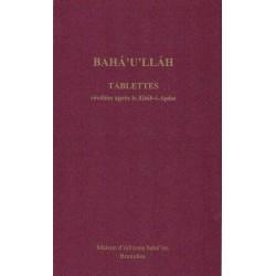 Bahá'u'lláh Tablettes de Bahá'u'lláh