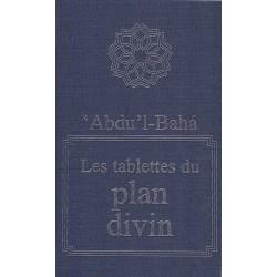 'Abdu'l-Bahá - Les tablettes du plan divin