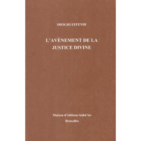 Shoghi Effendi L'Avènement de la justice divine