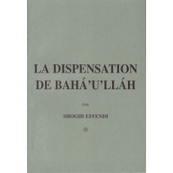 La dispensation de Bahá'u'lláh