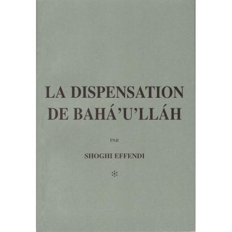 La dispensation de Bahá'u'lláh