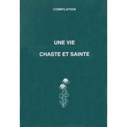 Vie chaste et sainte - compilation