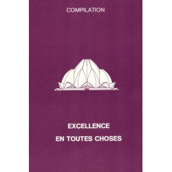 Excellence en toutes choses - compilation