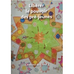 Citations livre 5 - Libérer le pouvoir des pré-jeunes