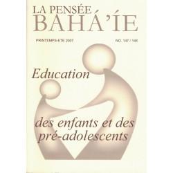 La pensée bahá'ie n°147/148 : Education des enfants et des pré-adolescents