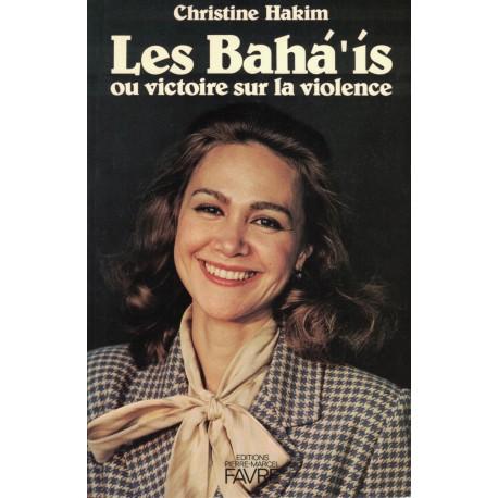 Divers Les Bahá'ís ou victoire sur la violence