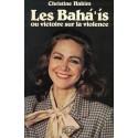 Les Bahá'ís ou victoire sur la violence