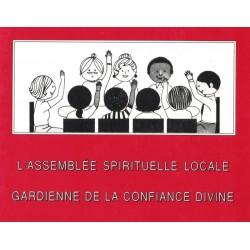 Assemblée Spirituelle Locale, gardienne de la confiance divine - compilation