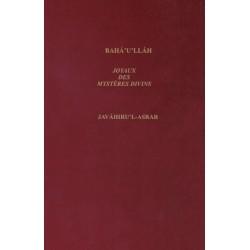 Bahá'u'lláh Joyaux des mystères divins