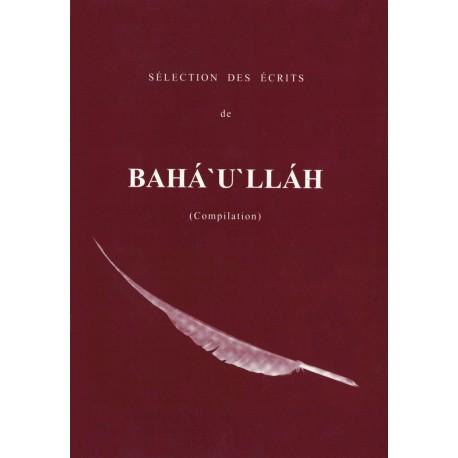 Sélection des Écrits de Bahá'u'lláh