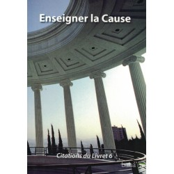 Citations livre 6 - Enseigner la Cause