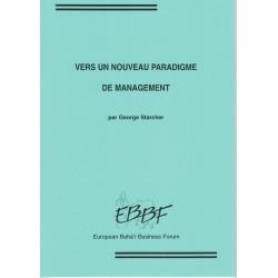 STARCHER George Vers un nouveau paradigme du management