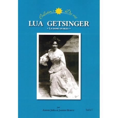 Lua Getsinger, 'La dame en bleu'