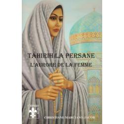 Tahirih la Persane , l'aurore de la femme