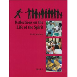 Ruhi - book 1 - Reflections on the life of the spirit