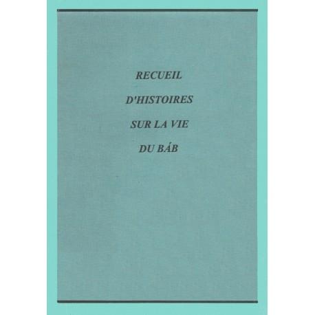 Recueil d'histoires sur la vie du Báb