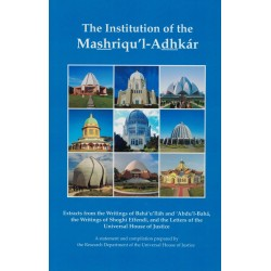 The Institution of the Mashriqu'l-Adhkák
