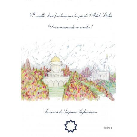Marseille, deux fois benie par les pas de 'Abdul-Bahá